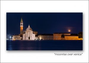 moonrise over venice